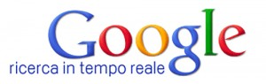 Google ricerca in tempo reale - google realtime search